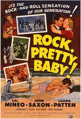 Rock, Pretty Baby! - 11 x 17 Movie Poster - Style A