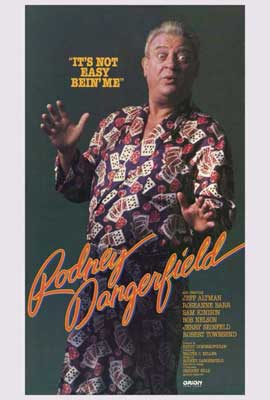 Rodney Dangerfield: It's Not Easy Bein' Me - 27 x 40 Movie Poster - Style A