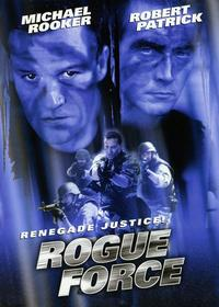 Rogue Force - 43 x 62 Movie Poster - Bus Shelter Style A