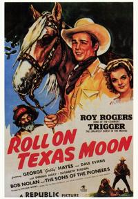 Roll on Texas Moon - 43 x 62 Movie Poster - Bus Shelter Style A