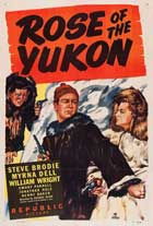 Rose of the Yukon - 11 x 17 Movie Poster - Style A