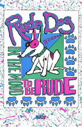 Rude Dog In The Mood to be Rude - 11 x 17 Movie Poster - Style A