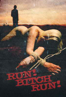 Run! Bitch Run! - 11 x 17 Movie Poster - Style A
