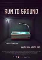 Run to Ground - 11 x 17 Movie Poster - UK Style A