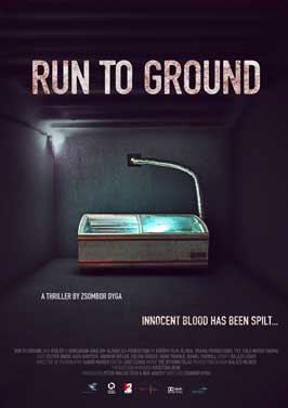 Run to Ground - 27 x 40 Movie Poster - UK Style A