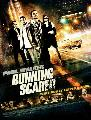 Running Scared - 11 x 17 Movie Poster - Style G