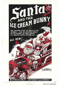 Santa and the Ice Cream Bunny - 43 x 62 Movie Poster - Bus Shelter Style A