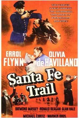 Santa Fe Trail - 27 x 40 Movie Poster - Style A