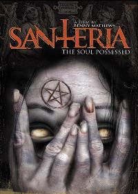 Santeria: The Soul Possessed - 11 x 17 Movie Poster - Style A