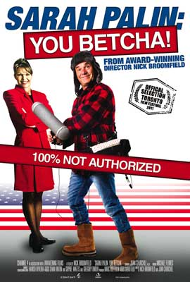 Sarah Palin: You Betcha! - 27 x 40 Movie Poster - Style A