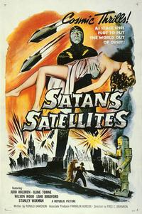 Satan's Satellites - 43 x 62 Movie Poster - Bus Shelter Style A