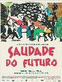 Saudate for the Future - 11 x 17 Movie Poster - French Style A