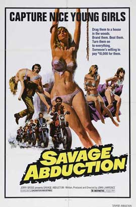 Savage Abduction - 11 x 17 Movie Poster - Style A