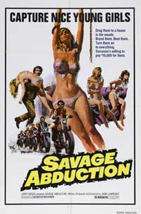 Savage Abduction - 43 x 62 Movie Poster - Bus Shelter Style A