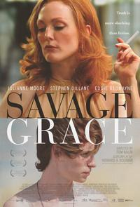 Savage Grace - 43 x 62 Movie Poster - Bus Shelter Style A