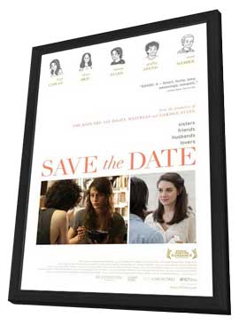 Save the Date - 11 x 17 Movie Poster - Style A - in Deluxe Wood Frame