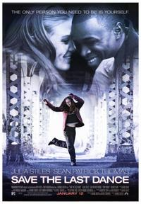 Save the Last Dance - 43 x 62 Movie Poster - Bus Shelter Style A