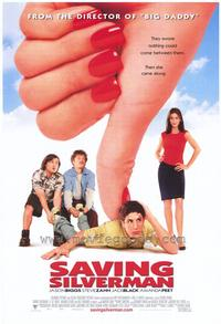 Saving Silverman - 43 x 62 Movie Poster - Bus Shelter Style A
