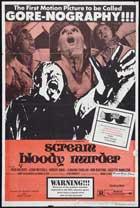 Scream Bloody Murder - 11 x 17 Movie Poster - Style B