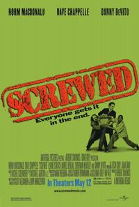 Screwed - 11 x 17 Movie Poster - Style A