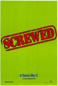 Screwed - 11 x 17 Movie Poster - Style B