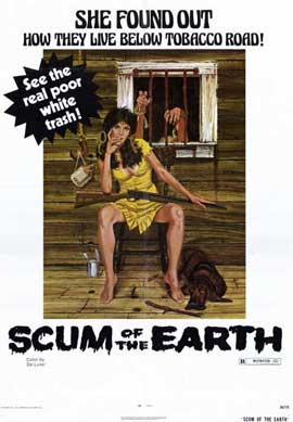 Scum of the Earth - 11 x 17 Movie Poster - Style A