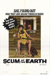 Scum of the Earth - 43 x 62 Movie Poster - Bus Shelter Style A
