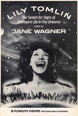The Search for Signs Of Intelligent Life in the Universe (Broadway) - 27 x 40 Movie Poster - Style A