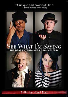 See What I'm Saying: The Deaf Entertainers Documentary - 11 x 17 Movie Poster - Style A