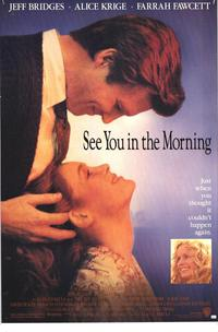 See You in the Morning - 27 x 40 Movie Poster - Style A