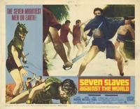 Seven Slaves Against the World - 11 x 14 Movie Poster - Style E