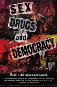 Sex, Drugs and Democracy - 11 x 17 Movie Poster - Style A