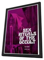 Sex Rituals of the Occult - 27 x 40 Movie Poster - Style A - in Deluxe Wood Frame