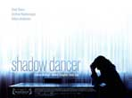 Shadow Dancer - 30 x 40 Movie Poster UK - Style A