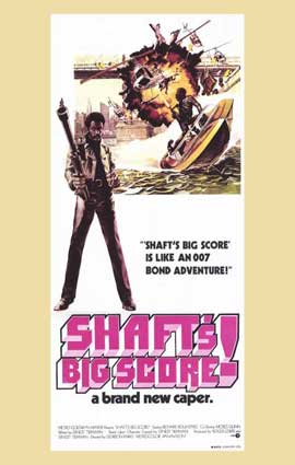 Shaft's Big Score - 11 x 17 Movie Poster - Australian Style A