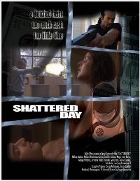 Shattered Day - 43 x 62 Movie Poster - Bus Shelter Style A