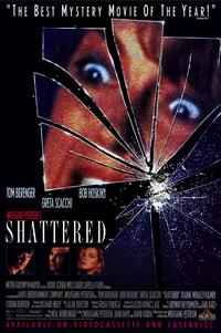 Shattered - 11 x 17 Movie Poster - Style B