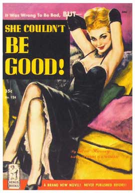 She Couldn't Be Good - 11 x 17 Retro Book Cover Poster