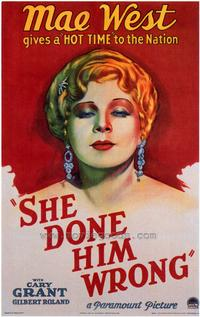 She Done Him Wrong - 43 x 62 Movie Poster - Bus Shelter Style A
