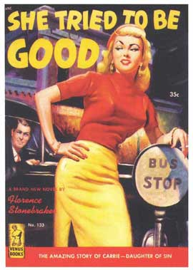 She Tried to be Good - 11 x 17 Retro Book Cover Poster