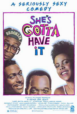 She's Gotta Have It - 11 x 17 Movie Poster - Style A