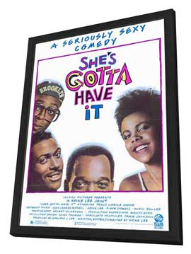 She's Gotta Have It - 11 x 17 Movie Poster - Style A - in Deluxe Wood Frame