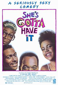 She's Gotta Have It - 11 x 17 Movie Poster - Style A - Museum Wrapped Canvas