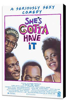 She's Gotta Have It - 27 x 40 Movie Poster - Style A - Museum Wrapped Canvas