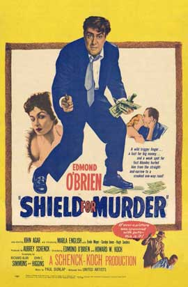Shield for Murder - 11 x 17 Movie Poster - Style A