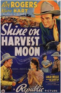 Shine on Harvest Moon - 43 x 62 Movie Poster - Bus Shelter Style A