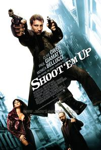 Shoot 'Em Up - 43 x 62 Movie Poster - Bus Shelter Style A