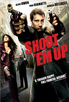 Shoot 'Em Up - 27 x 40 Movie Poster - Style G
