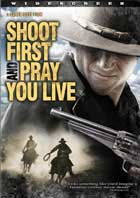 Shoot First and Pray You Live - 11 x 17 Movie Poster - Style A
