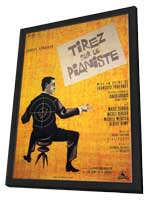 Shoot the Piano Player - 11 x 17 Poster - Foreign - Style A - in Deluxe Wood Frame